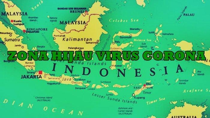 Daftar Kota Indonesia Yang Masuk Zona Hijau
